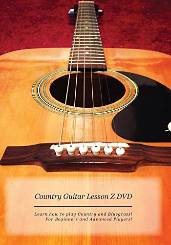 Country Guitar Lesson Z DVD: Learn How To Play Country Music! Beginner-Advanced